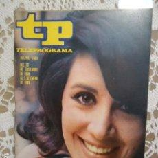 Coleccionismo de Revista Teleprograma: REVISTA TP TELEPROGRAMA Nº 143 CONCHA VELASCO. Lote 133727702
