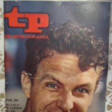 Coleccionismo de Revista Teleprograma: REVISTA TP TELEPROGRAMA Nº 200 VUELVE ROBERT STACK. Lote 133736390