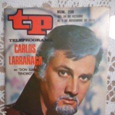 Coleccionismo de Revista Teleprograma: REVISTA TP TELEPROGRAMA Nº 238 DON JUAN TENORIO. Lote 133743806