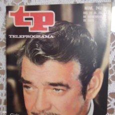 Coleccionismo de Revista Teleprograma: REVISTA TP TELEPROGRAMA Nº 242 CLARK GABLE. Lote 133744042