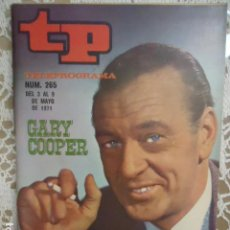 Coleccionismo de Revista Teleprograma: REVISTA TP TELEPROGRAMA Nº 265 GARY COOPER. Lote 133749106
