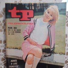 Coleccionismo de Revista Teleprograma: REVISTA TP TELEPROGRAMA Nº 304 ADIOS A LOS FORSYTE. Lote 133843038
