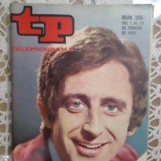 Coleccionismo de Revista Teleprograma: REVISTA TP TELEPROGRAMA Nº 305 MIGUEL DE LOS SANTOS. Lote 133843090