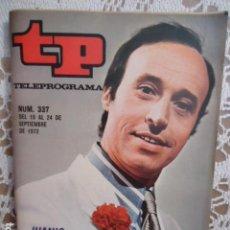 Coleccionismo de Revista Teleprograma: REVISTA TP TELEPROGRAMA Nº 337 JUAN ESPAÑOL. Lote 133845610