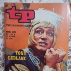 Coleccionismo de Revista Teleprograma: REVISTA TP TELEPROGRAMA Nº 339 TONY LEBLANC. Lote 133845750