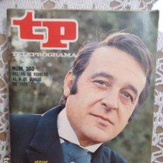 Coleccionismo de Revista Teleprograma: REVISTA TP TELEPROGRAMA Nº 360 JESUS PUENTE EN GRANDES ESPERANZAS. Lote 133849054