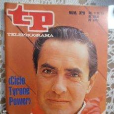 Coleccionismo de Revista Teleprograma: REVISTA TP TELEPROGRAMA Nº 379 CICLO TYRONE POWER. Lote 133850050