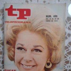 Coleccionismo de Revista Teleprograma: REVISTA TP TELEPROGRAMA Nº 406 SUSAN HAYWARD. Lote 133852122