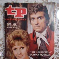 Coleccionismo de Revista Teleprograma: REVISTA TP TELEPROGRAMA Nº 446 CUMBRES BORRASCOSAS. Lote 133954442