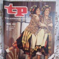 Coleccionismo de Revista Teleprograma: REVISTA TP TELEPROGRAMA Nº 463 CAROL BURNETT CON RITA HAYWORTH. Lote 133957338