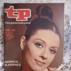Coleccionismo de Revista Teleprograma: REVISTA TP TELEPROGRAMA Nº 464 MONICA RANDAL. Lote 133957414