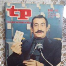 Coleccionismo de Revista Teleprograma: REVISTA TP TELEPROGRAMA Nº 466 A SIMPLE VISTA. Lote 133957546