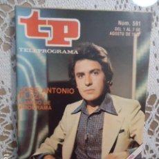 Coleccionismo de Revista Teleprograma: REVISTA TP TELEPROGRAMA Nº 591 JOSE ANTONIO PLAZA. Lote 133959922