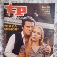 Coleccionismo de Revista Teleprograma: REVISTA TP TELEPROGRAMA Nº 510 CARLOS LARRAÑAGA Y ANA MARIA VIDAL. Lote 133961970