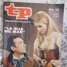 Coleccionismo de Revista Teleprograma: REVISTA TP TELEPROGRAMA Nº 515 LA HIJA DEL MAR. Lote 133962686