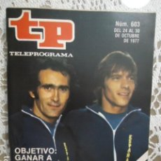Coleccionismo de Revista Teleprograma: REVISTA TP TELEPROGRAMA Nº 603 FUTBOL EL OBJETIVO GANAR A RUMANIA. Lote 133964390