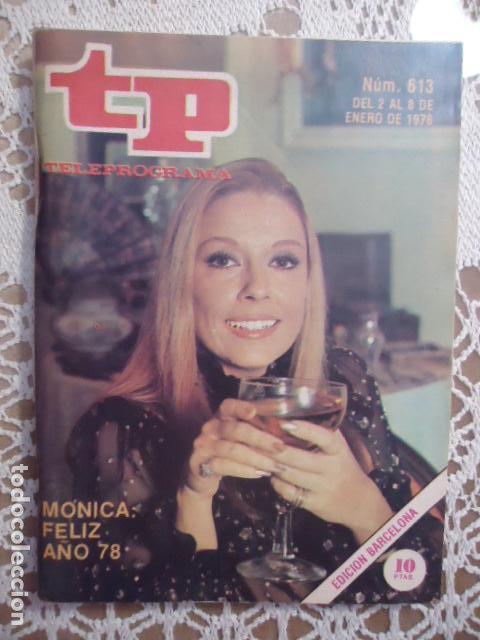REVISTA TP TELEPROGRAMA Nº 613 FELIZ 1978 (Coleccionismo - Revistas y Periódicos Modernos (a partir de 1.940) - Revista TP ( Teleprograma ))