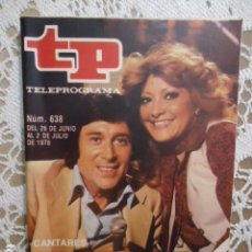 Coleccionismo de Revista Teleprograma: REVISTA TP TELEPROGRAMA Nº 638 CANTARES. Lote 133970310