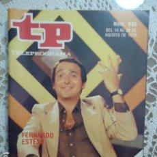 Collectionnisme de Magazine Teleprograma: REVISTA TP TELEPROGRAMA Nº 645 FERNANDO ESTESO- TIENE EL RECORTABLE Nº7 DE MAZINGER Z. Lote 133970746