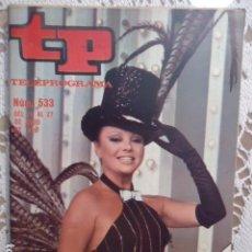 Coleccionismo de Revista Teleprograma: REVISTA TP TELEPROGRAMA Nº 533 MARUJA DIAZ. Lote 133975182