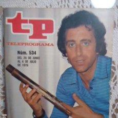 Coleccionismo de Revista Teleprograma: REVISTA TP TELEPROGRAMA Nº 534 MIGUEL DE LOS SANTOS. Lote 133975214