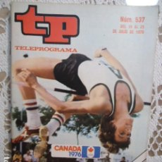 Coleccionismo de Revista Teleprograma: REVISTA TP TELEPROGRAMA Nº 537 CANADA 1976. Lote 133975362