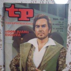 Coleccionismo de Revista Teleprograma: REVISTA TP TELEPROGRAMA Nº 556 DON JUAN. Lote 133976138
