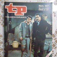 Coleccionismo de Revista Teleprograma: REVISTA TP TELEPROGRAMA Nº 567 TIGRE JUAN. Lote 133976710
