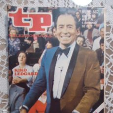 Coleccionismo de Revista Teleprograma: REVISTA TP TELEPROGRAMA Nº 582 KIKO LEDGARD - UN,DOS,TRES. Lote 133977314