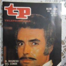 Coleccionismo de Revista Teleprograma: REVISTA TP TELEPROGRAMA Nº 588 EL REGRESO DEL CONDE DE MONTECRISTO. Lote 133977482