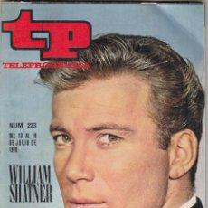 Coleccionismo de Revista Teleprograma: REVISTA TP TELEPROGRAMA Nº 223 AÑO 1970. WILLIAM SHATNER EN LA CONQUISTA DEL ESPACIO. COPA DAVID.. Lote 134024234