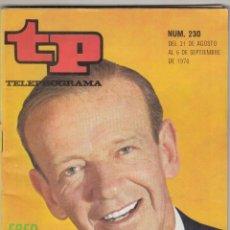Coleccionismo de Revista Teleprograma: REVISTA TP TELEPROGRAMA Nº 230 AÑO 1970. FRED ASTAIRE. MONCHI CON LOS NIÑOS. . Lote 134026838