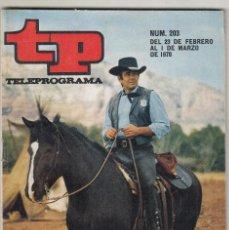 Coleccionismo de Revista Teleprograma: REVISTA TP TELEPROGRAMA Nº 203 AÑO 1970. STUART WHITMAN EN CIMARRON. SALVALORE ADAMO.CLAUDIO VILLA. . Lote 134026966
