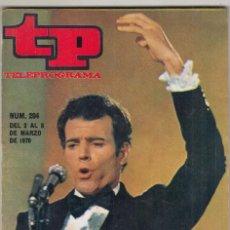 Coleccionismo de Revista Teleprograma: REVISTA TP TELEPROGRAMA Nº 204 AÑO 1970. JULIO IGLESIAS. EUGENIA DE MONTIJO. PATINAJE ARTISTICO.. Lote 134027062