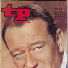 Coleccionismo de Revista Teleprograma: REVISTA TP TELEPROGRAMA Nº 212 AÑO 1970. JOHN WAYNE. RITA PAVONE.OTRA VEZ BUERO VALLEJO. . Lote 134027898