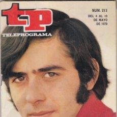 Coleccionismo de Revista Teleprograma: REVISTA TP TELEPROGRAMA Nº 231 AÑO 1970. JOAN MANUEL SERRAT. MIREILLE MATHIEU. . Lote 134027986
