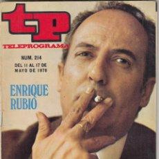 Coleccionismo de Revista Teleprograma: REVISTA TP TELEPROGRAMA Nº 214 AÑO 1970. ENRIQUE RUBIO. HUMPHREY BOGART. CARMEN SEVILLA. . Lote 134028134