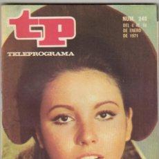 Coleccionismo de Revista Teleprograma: REVISTA TP TELEPROGRAMA Nº 248 AÑO 1971. ANA BELEN. CONCHITA MONTES. . Lote 134092122