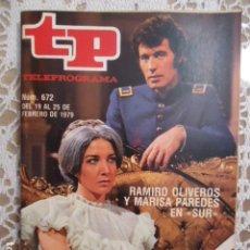 Coleccionismo de Revista Teleprograma: REVISTA TP TELEPROGRAMA Nº 672 RAMIRO OLIVEROS Y MARISA PAREDES EN SUR. Lote 134406850