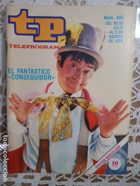 REVISTA TP TELEPROGRAMA Nº 695 EL FANTASTICO CONSEGUIDOR (Coleccionismo - Revistas y Periódicos Modernos (a partir de 1.940) - Revista TP ( Teleprograma ))