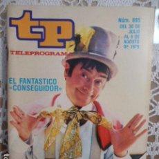 Coleccionismo de Revista Teleprograma: REVISTA TP TELEPROGRAMA Nº 695 EL FANTASTICO CONSEGUIDOR. Lote 134408746