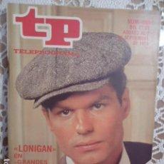 Coleccionismo de Revista Teleprograma: REVISTA TP TELEPROGRAMA Nº 699 LONIGAN. Lote 134408994
