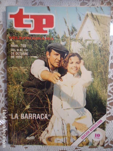 REVISTA TP TELEPROGRAMA Nº 705 LA BARRACA (Coleccionismo - Revistas y Periódicos Modernos (a partir de 1.940) - Revista TP ( Teleprograma ))