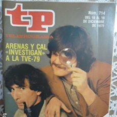 Coleccionismo de Revista Teleprograma: REVISTA TP TELEPROGRAMA Nº 714 EXTRA ARENAS Y CAL INVESTIGAN A LA TVE 1979. Lote 134410350
