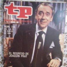 Coleccionismo de Revista Teleprograma: REVISTA TP TELEPROGRAMA Nº 726 JOAQUIN PRAT. Lote 134412466