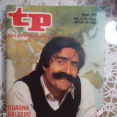 Coleccionismo de Revista Teleprograma: REVISTA TP TELEPROGRAMA Nº 728 MIGUEL DE LA CUADRA SALCEDO. Lote 134412630