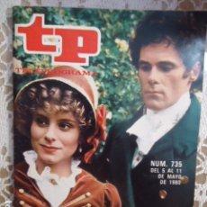 Coleccionismo de Revista Teleprograma: REVISTA TP TELEPROGRAMA Nº 735 ORGULLO Y PERJUICIO. Lote 134413050