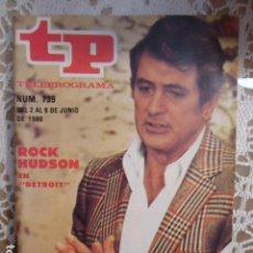 Coleccionismo de Revista Teleprograma: REVISTA TP TELEPROGRAMA Nº 739 DETROIT - ROCK HUDSON. Lote 134413446
