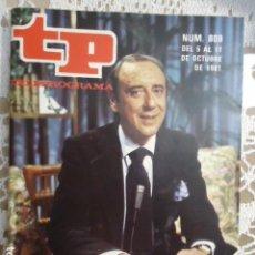 Coleccionismo de Revista Teleprograma: REVISTA TP TELEPROGRAMA Nº 809 EL REGRESO DE JOAQUIN PRAT. Lote 134420270