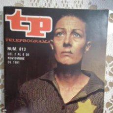 Coleccionismo de Revista Teleprograma: REVISTA TP TELEPROGRAMA Nº 813 MUSICA PARA SOBREVIVIR. Lote 134420646
